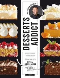 Ebook télécharger le format pdf Desserts addict  - 35 desserts ultra-gourmand et leur version light