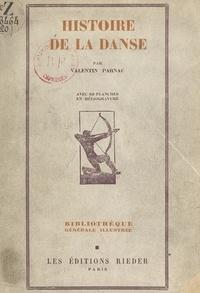 Valentin Parnac et  Collectif - Histoire de la danse.