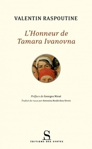 Valentin Raspoutine - L'honneur de Tamara Ivanovna.