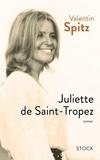 Valentin Spitz - Juliette de Saint-Tropez.