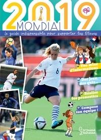 Valentin Verthé et Mary Gribouille - Mondial 2019 - Le guide indispensable pour supporter les Bleues.