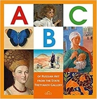 Valentina Byalik - The ABC of Russian art from the State Tretyakov Gallery.