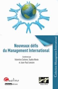 Valentina Carbone et Sophie Nivoix - Nouveaux défis du management international.