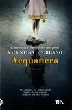 Valentina D'Urbano - Acquanera.