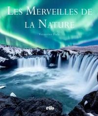 Valentina Facci - Les grandes merveilles de la nature.