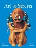 Valentina Gorbatcheva et Marina Federova - Art of Siberia.