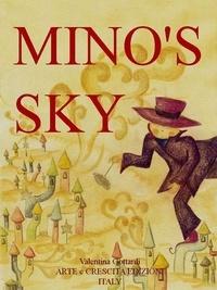 Valentina Gottardi - Mino's sky - Il cielo di Mino.