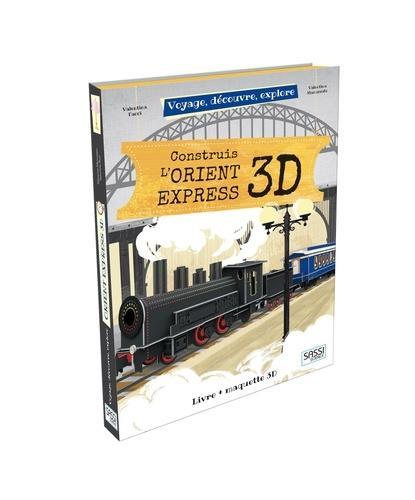 Valentina Manuzzato - Construis l'Orient Express 3D.
