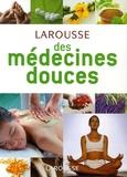 Valentine Brousse et René Gentils - Larousse des médecines douces.