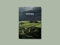 Valentine Cinier - Papier 1 : PAPIER Pays basque - Le guide confidentiel du Pays basque.