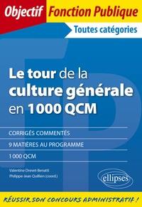 Valentine Drevet-Benatti et Philippe-Jean Quillien - Le tour de la culture générale en 1000 QCM.