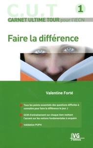 Faire la différence- Carnet ultime tour pour l'iECN - Valentine Forté pdf epub
