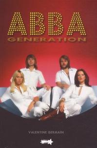 Valentine Germain - Abba generation.