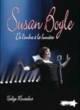 Valentine Germain - Susan Boyle - De l'ombre à la lumière.