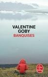 Valentine Goby - Banquises.