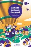 Valentine Goby - La fiesta de Mamie Pommerol.