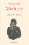 Valentine Goby - Méduses.
