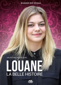 Valentine Hostequin - Louane - La belle histoire.