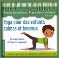 Valentine Peltier - Yoga pour des enfants calmes et heureux - Un an de postures et d'exercices apaisants.