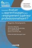 Valentine Roulin et Anne-Claude Allin-Pfister - Comment évaluer les apprentissages des étudiants dans l'enseignement supérieur professionnalisant ? - Regards d'enseignants.