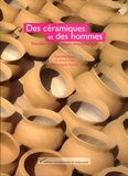 Valentine Roux - Des céramiques et des hommes - Décoder les assemblages archéologiques.