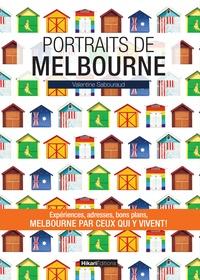 Valentine Sabouraud - Portraits de Melbourne.