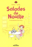 Valentine Safatly - Salades de nouille - Les roucoulements d'une rousse.