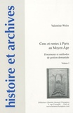 Valentine Weiss - Cens et rentes à Paris au Moyen Age - Documents et méthodes de gestion domaniale, Pack en 2 volumes.