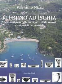 Valentino Nizzo - Ritorno ad Ischia - Dalla stratigrafia della necropoli di Pithekoussai alla tipologia dei materiali.