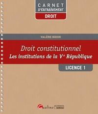 Droit constitutionnel Licence 1 - Les institutions de la Ve République.pdf