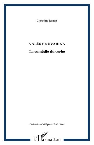Valère Novarina - La comédie du vebre.