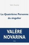 Valère Novarina - La Quatrième Personne du singulier.