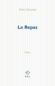 Valère Novarina - Le repas - Théâtre, [Paris, Centre Georges-Pompidou, 18 novembre 1996].