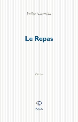 Le repas. Théâtre, [Paris, Centre Georges-Pompidou, 18 novembre 1996]
