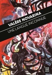Valère Novarina - Une langue inconnue.