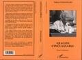 """Valère Staraselski - Aragon l'inclassable - Essai littéraire, lire Aragon à partir de """"La mise à mort"""" et de """"Théâtre-roman""""."""