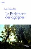 Valère Staraselski - Le Parlement des cigognes.