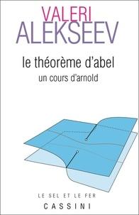 Lemememonde.fr Le théorème d'Abel - Un cors d'Arnold Image