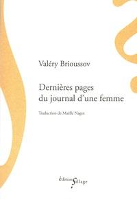 Valeri Brioussov - Dernières pages du journal d'une femme.