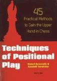 Valeri Bronznik et Anatoli Terekhin - Techniques of Positional Play: 45 Practical Methods to Gain the Upper Hand in Chess.