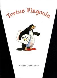Valeri Gorbachev - Tortue Pingouin.