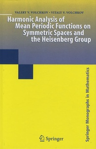 Goodtastepolice.fr Harmonic Analysis of Mean Periodic Functions on Symmetric Spaces and The Heisenberg Group Image