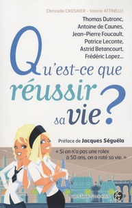 Valeria Attinelli et Christelle Crosnier - Qu'est-ce-que réussir sa vie ?.