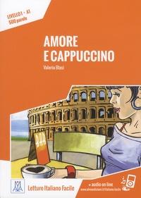 Valeria Blasi - Amore e cappuccino - Livello 1, A1, 500 parole.