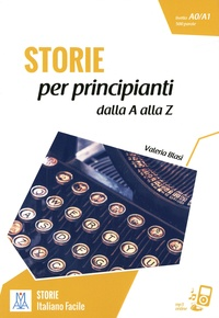 Valeria Blasi - Storie per principanti dalla A alla Z - Livello A0/A1, 500 parole.