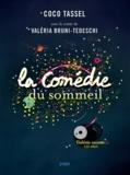 Valeria Bruni-Tedeschi et Coco Tassel - La comédie du sommeil. 1 CD audio