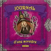 Valeria Davila et Monica Lopez - Journal d'une sorcière.
