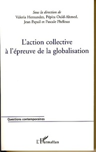 Valeria Hernàndez et Pépita Ould-Ahmed - L'action collective à l'épreuve de la globalisation.