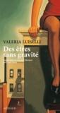 Valeria Luiselli - Des êtres sans gravité.