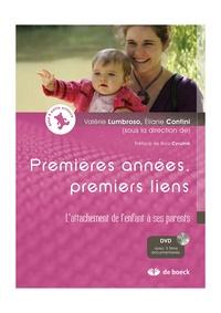 Valeria Lumbroso et Eliane Contini - Premières années, premiers liens - L'attachement de l'enfant à ses parents. 3 DVD